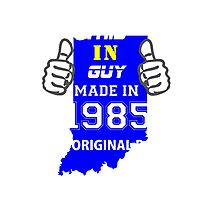 This Indiana Guy Made in 1985 Photographic Print