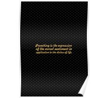 """Preaching is the... """"Ralph Waldo Emerson"""" Inspirational Quote Poster"""