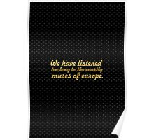 """We have listened... """"Ralph Waldo Emerson"""" Inspirational Quote Poster"""