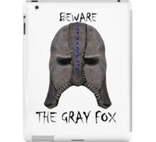 Beware the Gray Fox iPad Case/Skin