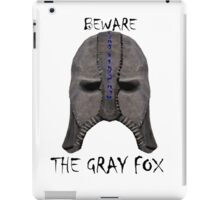 Beware the Gray Fox iPad Case/Skin