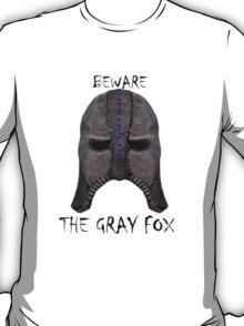 Beware the Gray Fox T-Shirt