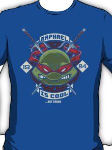 A little TOO Raf! T-Shirt