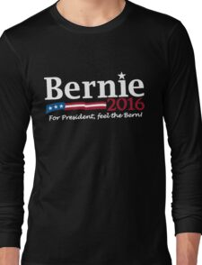 Bernie 2016 t shirt Long Sleeve T-Shirt