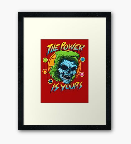 The Power is Yours Framed Print