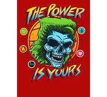 The Power is Yours Photographic Print
