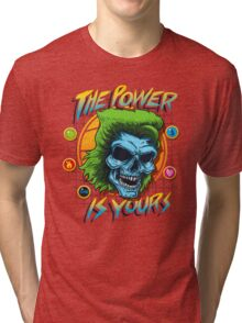The Power is Yours Tri-blend T-Shirt