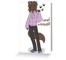 Local Werewolf Greeting Card