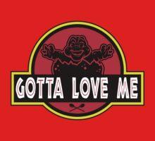 Gotta Love Me! One Piece - Short Sleeve
