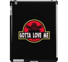 Gotta Love Me! iPad Case/Skin