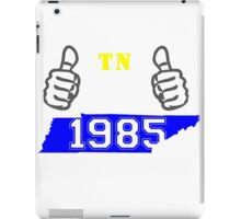 This Tennessee Guy Made in 1985 iPad Case/Skin