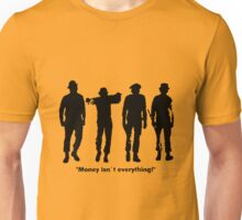 Clockwork Orange Money Isn't Everything! Unisex T-Shirt