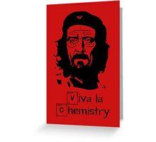 Viva la Chemistry - Walt Greeting Card