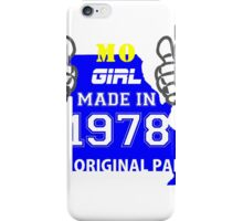 This Missouri Girl Made in 1978 iPhone Case/Skin