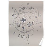 support your local cult kitty Poster