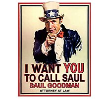 You Better Call Saul Photographic Print