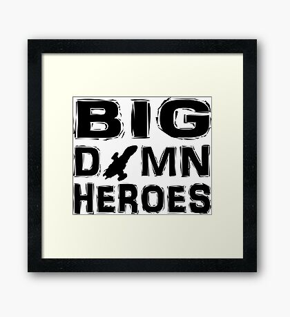 Firefly - Serenity - Big Damn Heroes Framed Print