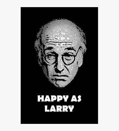 Happy as Larry  Photographic Print