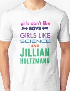 Girls Like Jillian Holtzmann - Multicolor Unisex T-Shirt