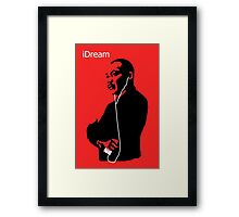 iDream - Martin Luther King Framed Print