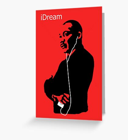 iDream - Martin Luther King Greeting Card