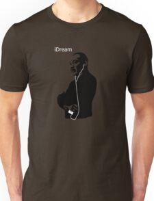 iDream - Martin Luther King Unisex T-Shirt