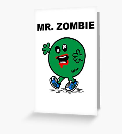 Mr Zombie Greeting Card