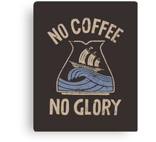 No Glory Canvas Print