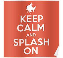 Pokemon - Keep Calm and Splash On - Magikarp Design Poster
