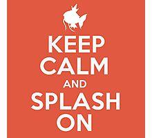 Pokemon - Keep Calm and Splash On - Magikarp Design Photographic Print