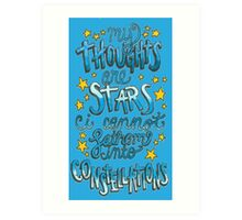 My Thoughts Are Stars Art Print
