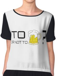 Beer Loving Funny T-Shirt Sign Drunk Chiffon Top