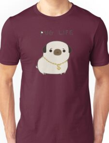pug life Unisex T-Shirt