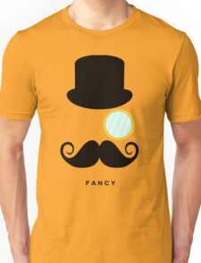 I'm So Fancy Unisex T-Shirt