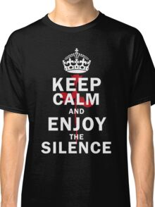 KEEP THE SILENCE ROSE Classic T-Shirt