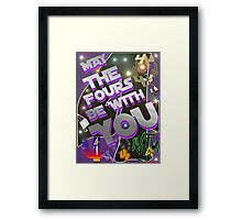 May The Fours Be With You Design Framed Print
