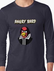 Angry Bard Long Sleeve T-Shirt