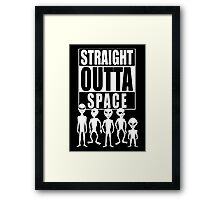 Straight outta space Framed Print