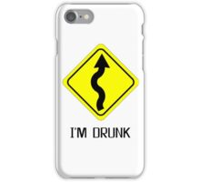 I Am Drunk Traffic Sign Beer Funny T shirt iPhone Case/Skin