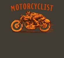 motorcyclist shirt Unisex T-Shirt