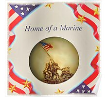 """""""Home of a Marine"""" Poster"""