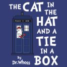 The Cat in the Hat and a Tie in a Box by Brother Adam
