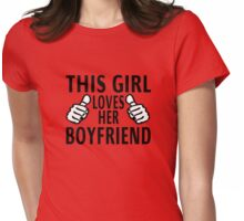 This Girl Loves Her Boyfriend Womens Fitted T-Shirt