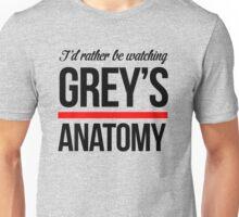 Rather Be Watching Grey Anatomy Unisex T-Shirt