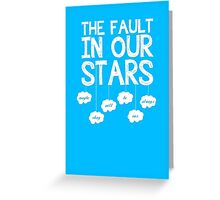 Our Faulty Stars Greeting Card