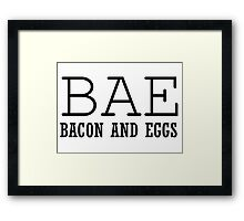 Bae Bacon Eggs Funny T shirt Junk Food Framed Print