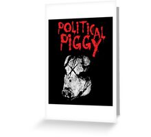Political Piggy Greeting Card