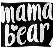 Vintage Mama Bear shirt for Mother's day t-shirt for Mom Poster