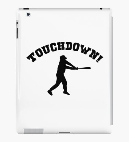 Touchdown! baseball funny (sports knowledge) iPad Case/Skin