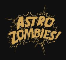 Astro Zombies by jessefasthands